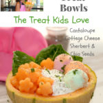 cantaloupe treat bowls