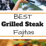 grilled fajitas with boy grilling