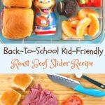 Back To School Kid Friendly slider recipe pin